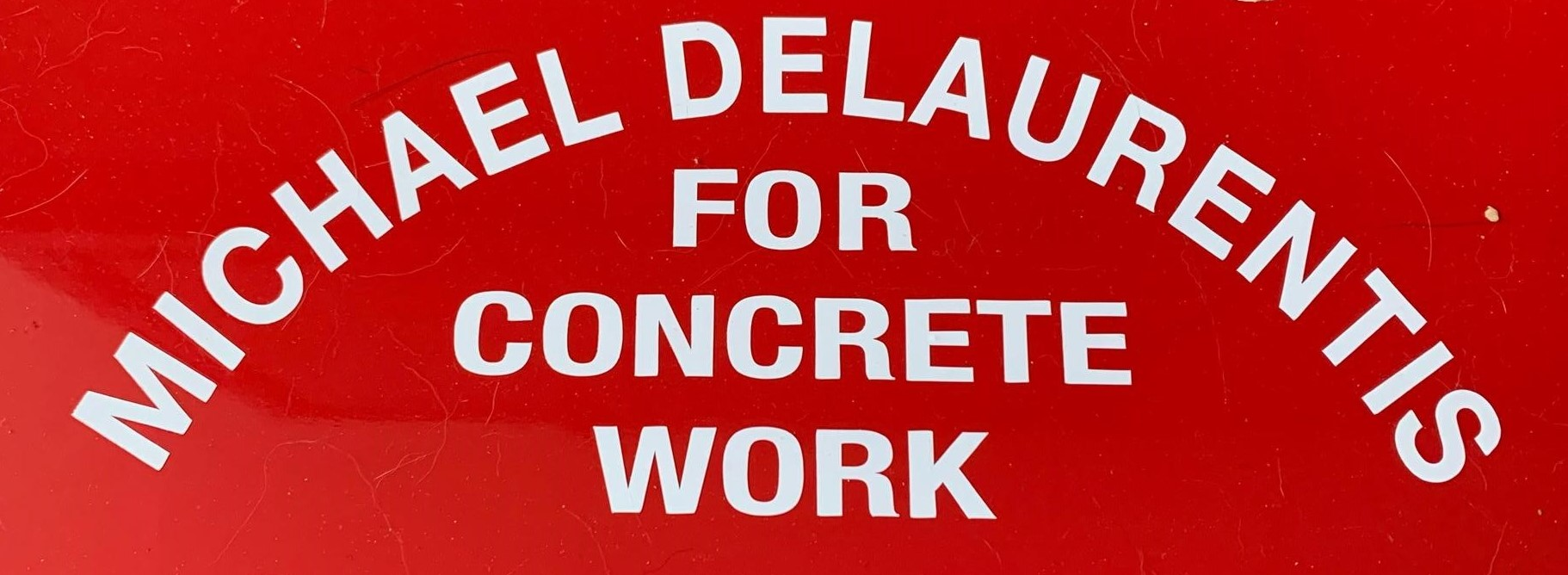 Michael Delaurentis For Concrete Work